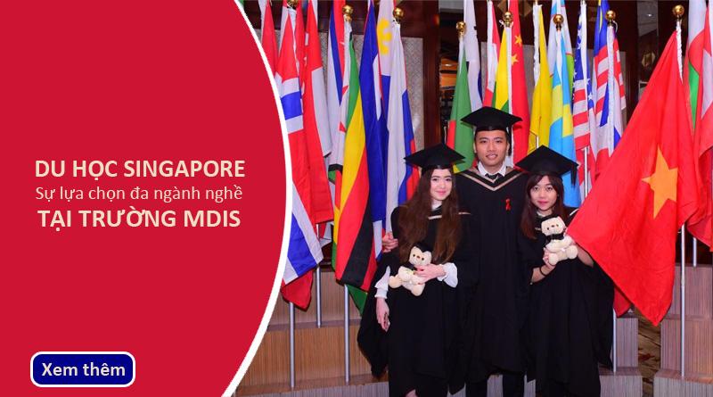 Du học Singapore sựa lựa chọn đa ngành nghề tại Học viện phát triển quản lý Singapore MDIS
