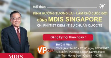 """Hội thảo du học Singapore """"làm chủ cuộc đời"""" cùng Học viện MDIS"""